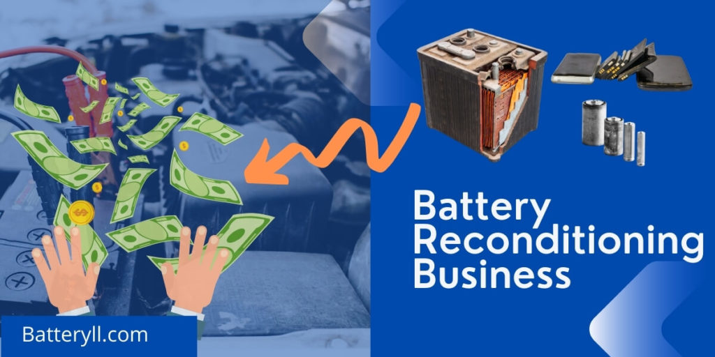How To Start Battery Reconditioning Business Easy Steps