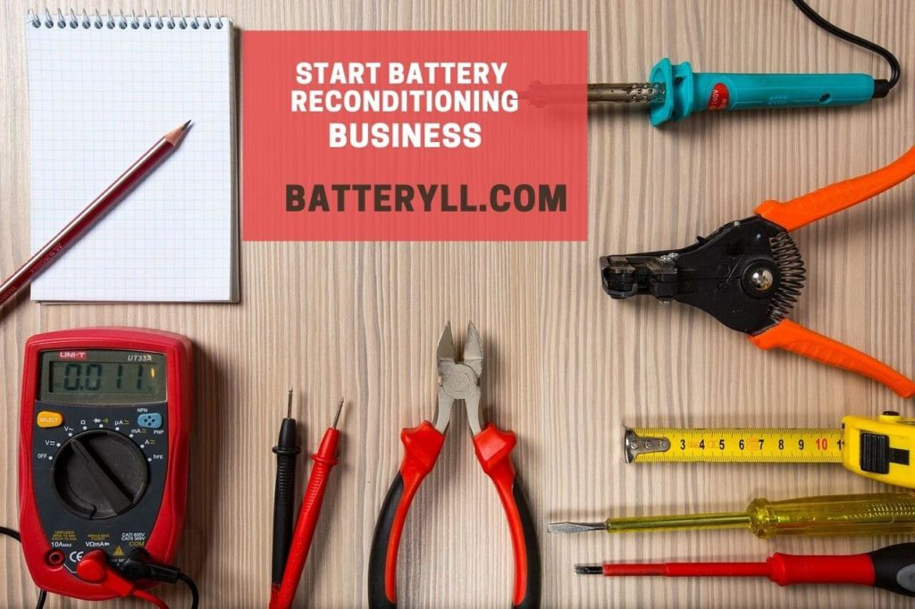 How To Start Battery Reconditioning Business